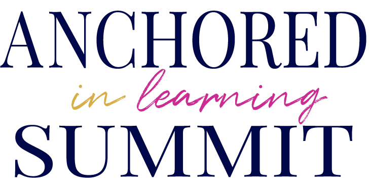 Anchored in Learning Summit Final 1